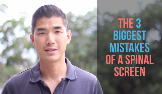 The 3 biggest mistakes of a spinal screen